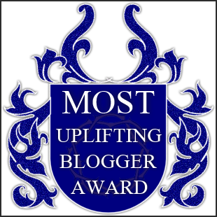 Most Uplifting Blogger Award