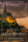 A Dangerous Love - Short Story - Cover 12-29-15